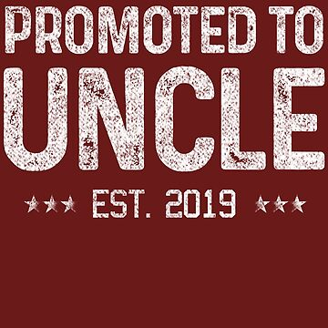 New Uncle Shirt, Promoted to Uncle Est. 2019 Gift for Him Fathers Day Idea by FiftyStyle