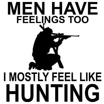 MEN FEEL LKE HUNTING by CalliopeSt