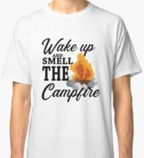 Wake up and Smell the Campfire - RaptureMerch Classic T-Shirt