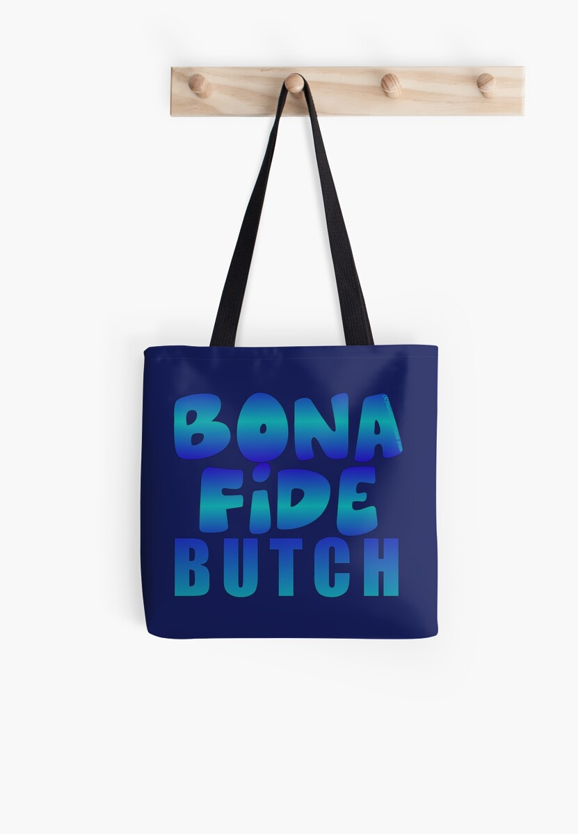 BONA FIDE:  BUTCH by dragonindenver