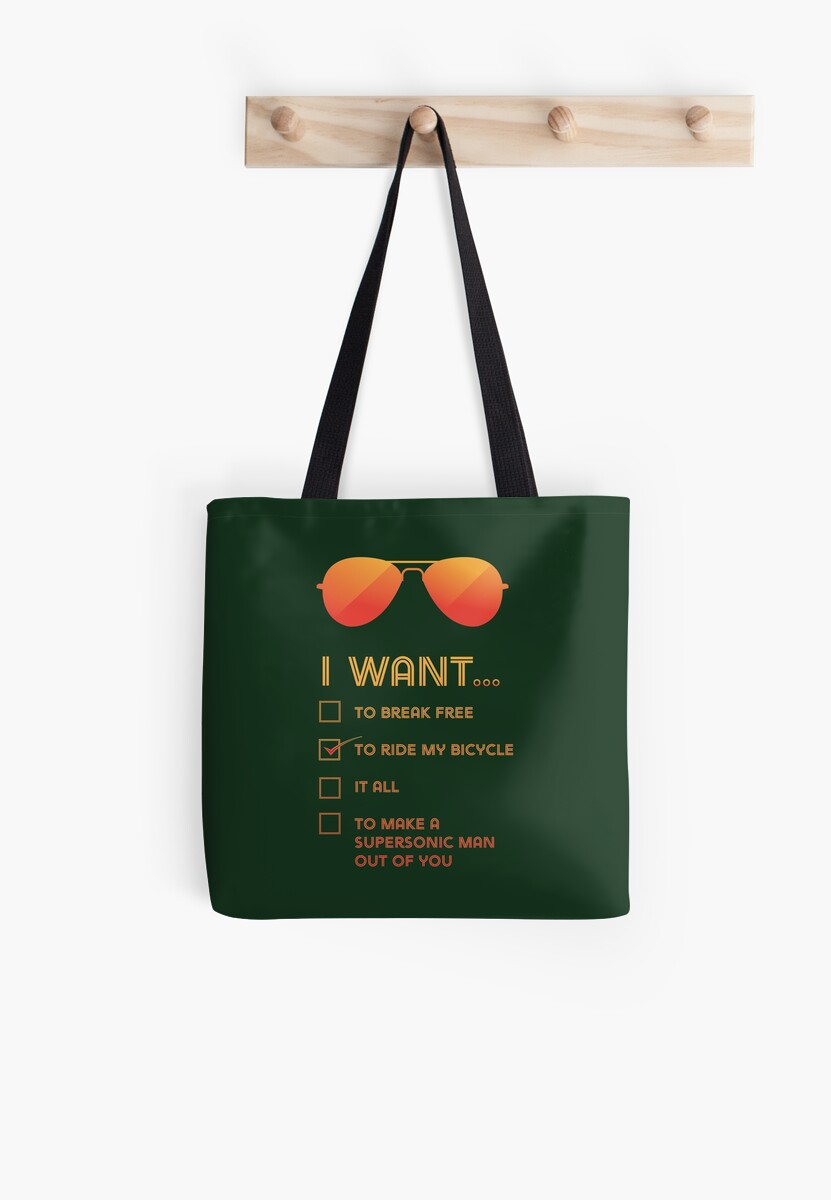 I want... to ride my bicycle Tote Bag