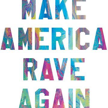 Make America Rave Again by ixmanga