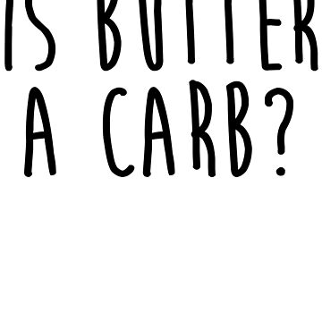 Is Butter A Carb by kamrankhan