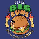 I Like Big Buns by Queenmob