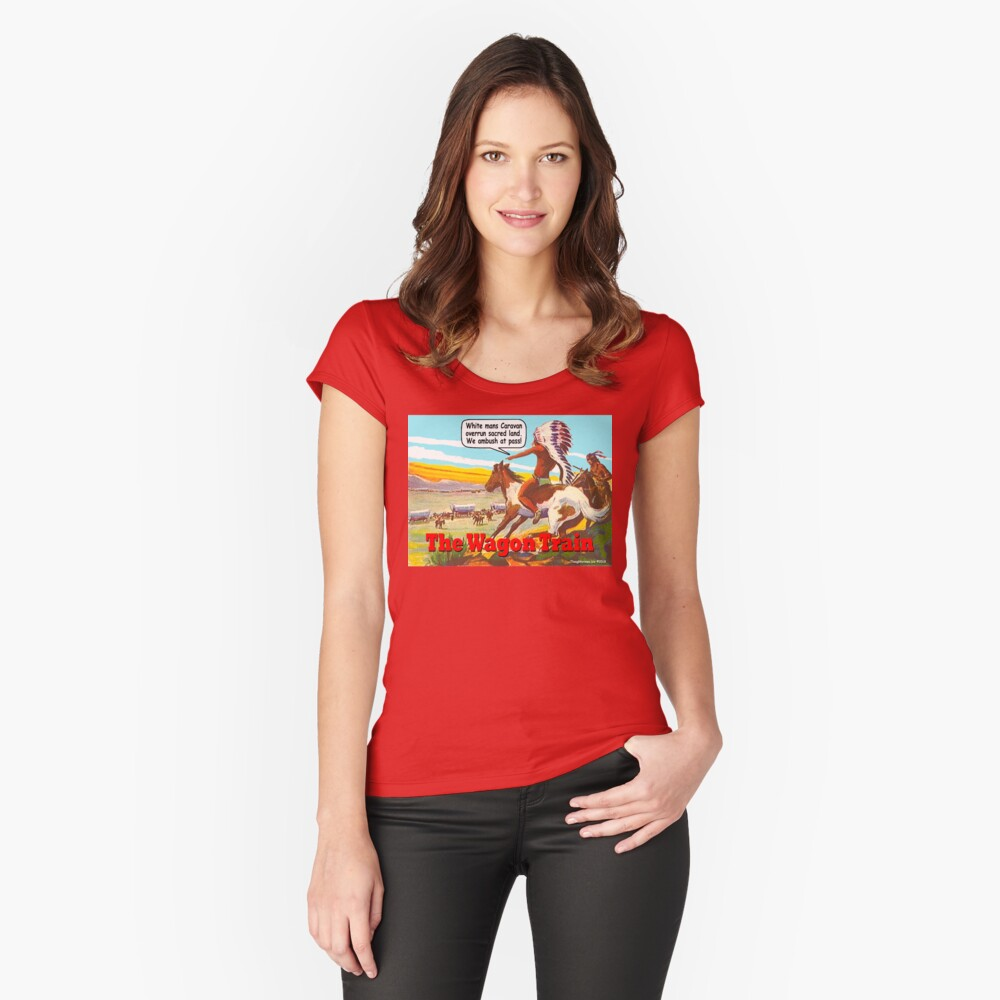 The Wagon Train Women's Fitted Scoop T-Shirt Front
