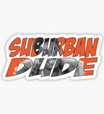 Suburban Dude Sticker
