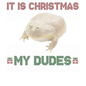 It is Wednesday My Dudes Ugly Christmas Sweater Meme Apparel by ThatSplat