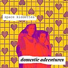 Domestic Adventures EP Art by spacekiddettes