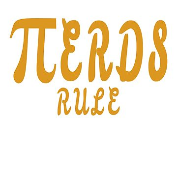 Nerd rule Pi design by jhussar