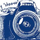 say cheese nikon camera by sophiepal