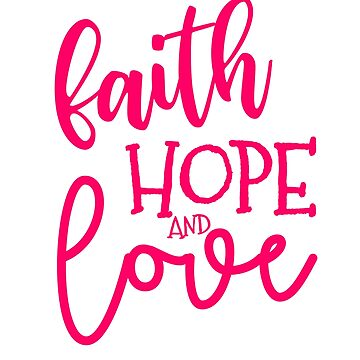 Faith Hope & Love by mysticalberries