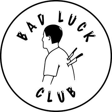 Bad luck club by TaylorBrew