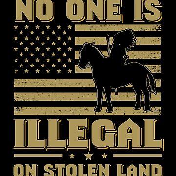 Abolish ICE - No Human Is Illegal on Stolen Land - Asylum not invasion by everydayjane
