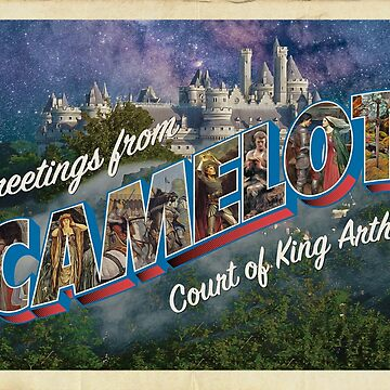 Greetings from Camelot by moviemaniacs