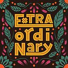 Extraordinary word, hand lettering typography modern poster design, vector illustration by BlueLela