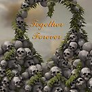 Say It With Skulls - Together Forever by MortemVetus