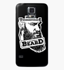 Never underestimate a man with a beard Case/Skin for Samsung Galaxy