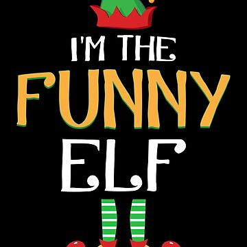 I'm The Funny Elf Matching Family Christmas Costume by JapaneseInkArt
