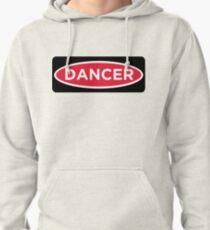 Dancer Danger Pullover Hoodie