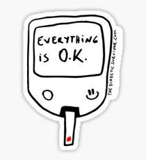 Diabetes: Everything is O.K. Diabetes Sticker