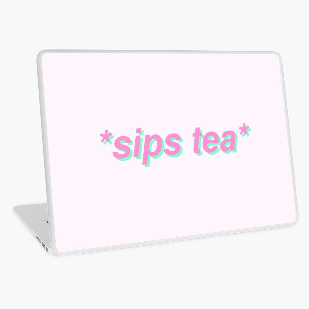 sips tea Laptop Skin