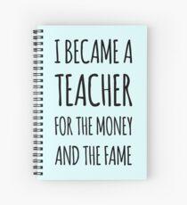 Ich wurde ein Lehrer für das Geld und den Ruhm Spiralblock