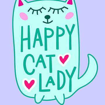 Happy Cat Lady by machmigo
