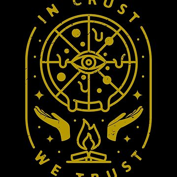 In Crust We Trust by rfad