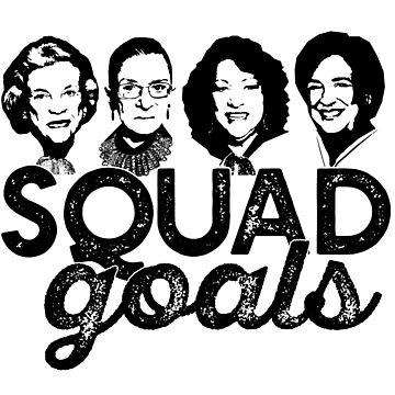 SQUAD GOALS Supreme Court RBG O'Connor  Sotomayor Kagan Meme SCOTUS #squadgoals hashtag by starkle