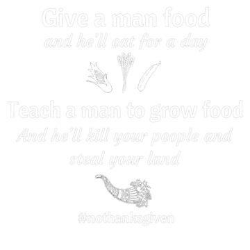 Give a man food... by SlizzahShirts