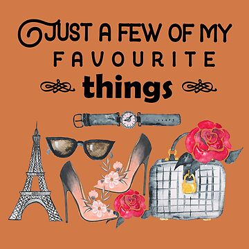 Favourite Things by ArtiosApparels