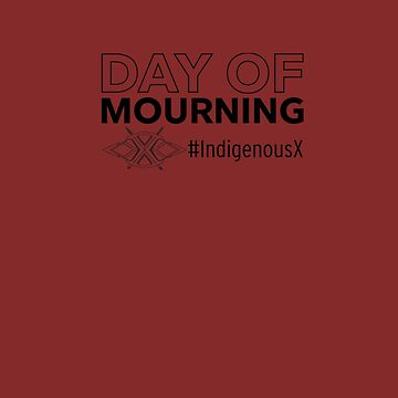 Day of Mourning by IndigenousX