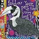 Follow Your Path by Katherine McCullen