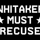 Whitaker Must Recuse by electrovista