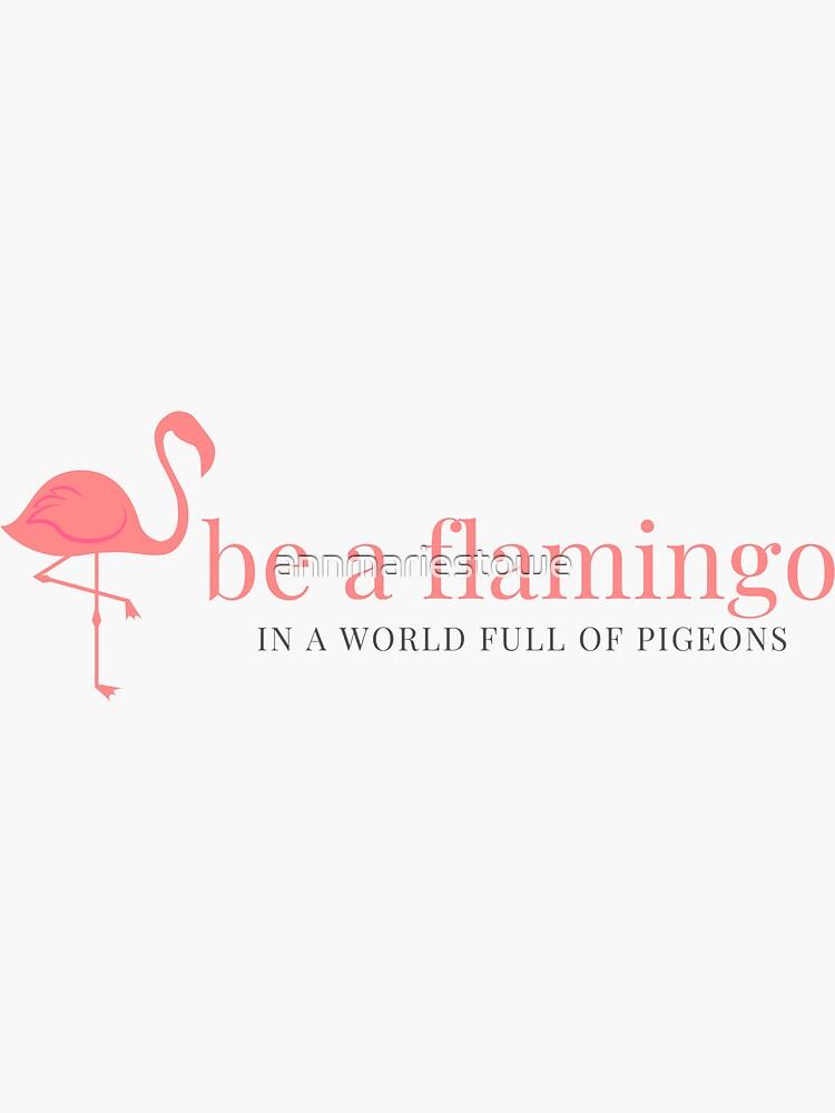 Sé un flamenco de muy buen gusto de annmariestowe