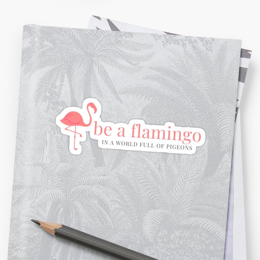 Sé un flamenco de muy buen gusto Pegatina