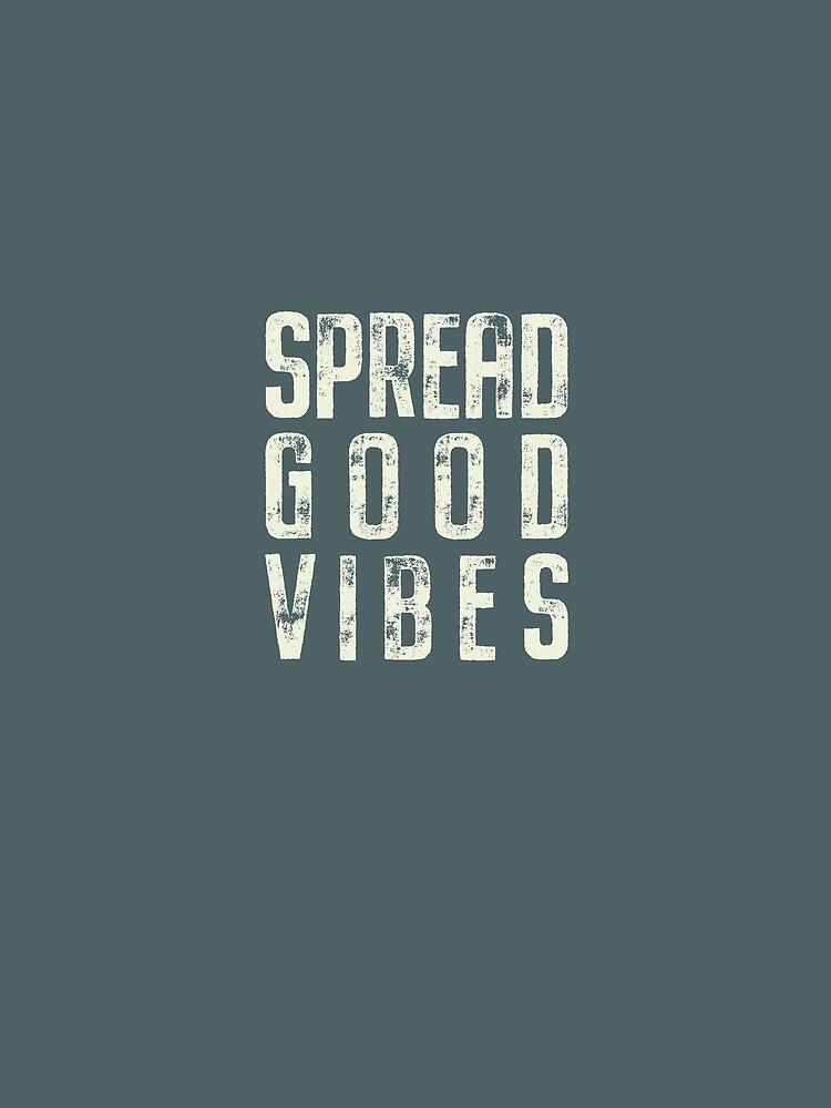 Spread Good Vibes (light color) by Chocodole