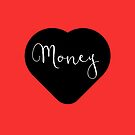 « I love money » par lepetitcalamar