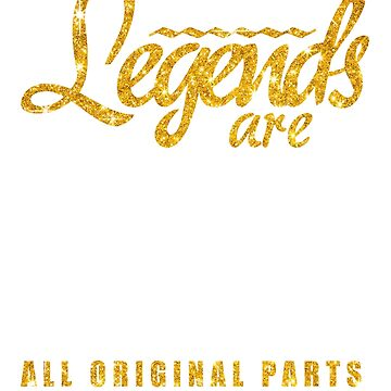 Legends Are Made In 1937 81 Years Old 81st B-day Gift by birthrightstore