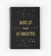 TEXT ART GOLD Wake up and be awesome Spiralblock