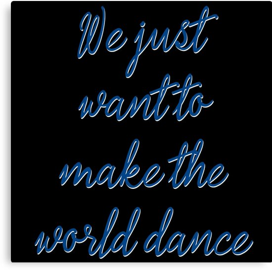 Dance Music Deep Quotes Canvas Print By Untagged Shop Redbubble