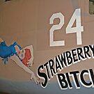 Strawberry Bitch by Karl R. Martin