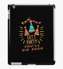 Sarkastische Geburtstagsfeier iPad-Hülle & Klebefolie