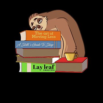 Tired Sloth Reading - Bookworm - Reading Books by PrintPress