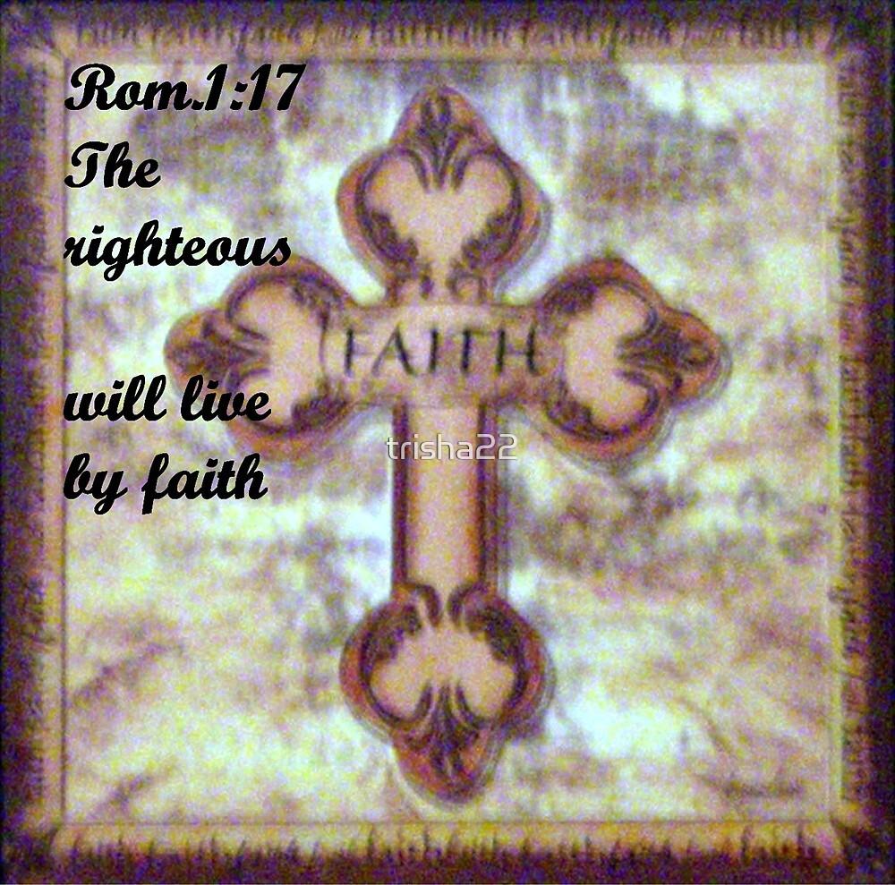 LIVING BY FAITH by trisha22