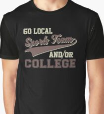 Vintage Go Local Sports Team And/Or College Funny Graphic T-Shirt