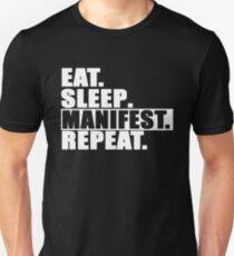 Essen Sie Manifest Manifest wiederholen Unisex T-Shirt