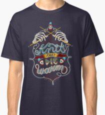Knit Fast Die Warm Classic T-Shirt