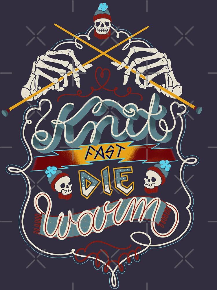 Knit Fast Die Warm von ceciliagranata