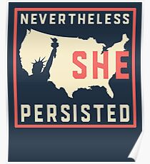 Nevertheless She Persisted. Resist with Lady Liberty Poster